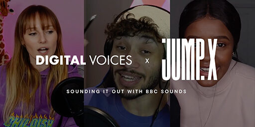Digital Voices X BBC Sounds: Sounding It Out